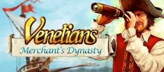 Venetians: Merchant's Dynasty